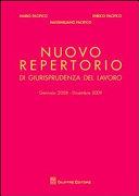 Nuovo repertorio di giurisprudenza del lavoro (gennaio 2008-dicembre 2009)