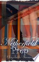 Netherfield Prep  A Modern Reimagining of Jane Austen s  Pride   Prejudice