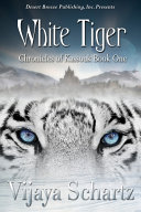 Chronicles of Kassouk Book One  White Tiger