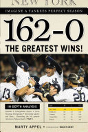 162 0  Imagine a Yankees Perfect Season