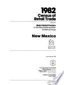 1982 Census of Retail Trade  New Mexico South Carolina