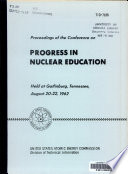 Proceedings of the Conference on Progress in Nuclear Education