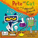 Pete the Cat and the Supercool Science Fair Pdf/ePub eBook