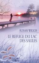 Le refuge du Lac des Saules