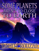 Some Planets Aren't So Close to Earth [Pdf/ePub] eBook