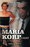 The Maria Korp Case: The Woman In The Boot Story Pdf/ePub eBook