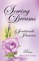 Sowing Dreams