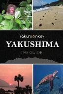 The Yakushima Guide