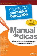 PASSE EM CONCURSOS PÚBLICOS - MANUAL DE DICAS