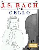 J  S  Bach for Cello