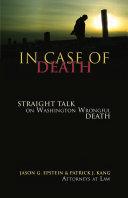 In Case of Death: Straight Talk on Washington Wrongful Death
