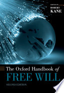 """""""The Oxford Handbook of Free Will: Second Edition"""" by Robert Kane"""