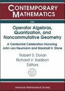 Operator Algebras, Quantization, and Noncommutative Geometry