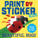 Paint by Sticker Kids: Beautiful Bugs