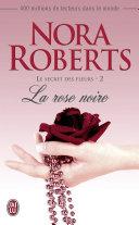 Le secret des fleurs (Tome 2) - La rose noire