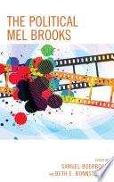 The Political Mel Brooks