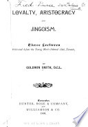 Loyalty  Aristocracy and Jingoism