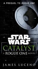Catalyst (Star Wars) Pdf/ePub eBook