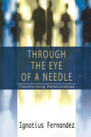 Through the Eye of a Needle: Transforming Relationships