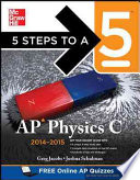 5 Steps to a 5 AP Physics C, 2014-2015 Edition
