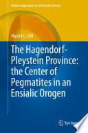 The Hagendorf Pleystein Province  the Center of Pegmatites in an Ensialic Orogen