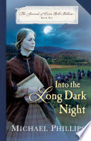 Into The Long Dark Night The Journals Of Corrie Belle Hollister Book 6