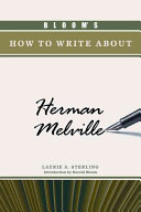 Bloom's how to Write about Herman Melville ebook