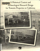 A Historical Context and Archaeological Research Design for Townsite Properties in California Book