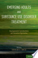 Emerging Adults And Substance Use Disorder Treatment