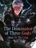 The Dominator of Three Gods