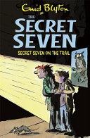 Secret Seven on the Trail