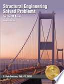 Structural Engineering Solved Problems for the Se Exam