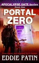 Portal Zero (Apocalypse Gate Book 1)