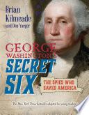 George Washington s Secret Six  Young Readers Adaptation