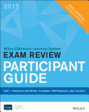 Wiley CMAexcel Learning System Exam Review 2015 Participant Guide