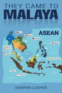 Pdf THEY CAME TO MALAYA