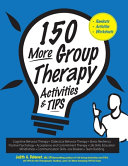 150 More Group Therapy Activities   TIPS