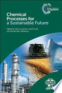 Chemical Processes For A Sustainable Future Book PDF