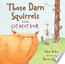 Those Darn Squirrels and the Cat Next Door Book PDF