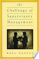 The Challenge of Supervisory Management