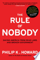The Rule Of Nobody Saving America From Dead Laws And Broken Government Book PDF