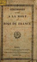 Cérémonies usitées à la mort des rois de France