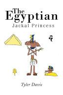 The Egyptian Jackal Princess