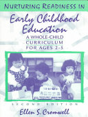 Nurturing Readiness In Early Childhood Education