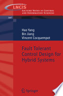 Fault Tolerant Control Design for Hybrid Systems