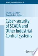Cyber security of SCADA and Other Industrial Control Systems Book
