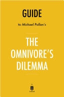 Guide to Michael Pollan's The Omnivore's Dilemma by Instaread Pdf/ePub eBook
