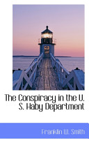 The Conspiracy in the U. S. Haby Department
