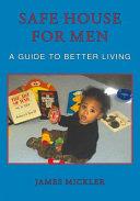 Safe House for Men