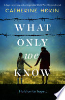 What Only We Know